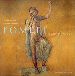 Pompéi, un art de vivre (Eva Cantarella)